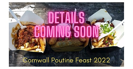 Cornwall Poutine Feast tickets