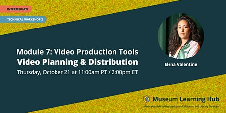 Technical Workshop 2: Video Planning and Distribution tickets