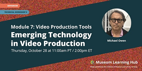 Technical Workshop 3: Emerging Technology in Video Production tickets