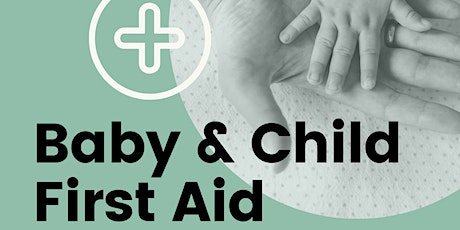 Baby First Aid Info Session tickets