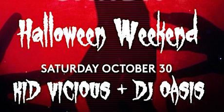 HALLOWEEN Saturday Night ft. DJ KID VICIOUS + DJ OASIS | FREE RSVP tickets