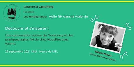 Rendez-vous: agile RH dans la vraie vie: Valérie Néron  de chez NousRire billets