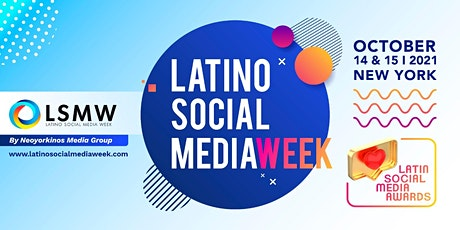 Latino Social Media Week 2021 (First Day Oct.14) tickets