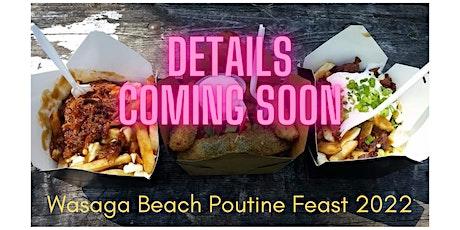 Wasaga Beach Poutine Feast tickets