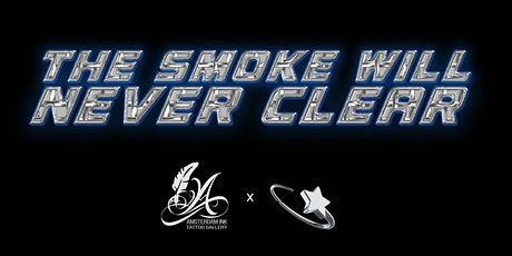 The Smoke Will Never Clear tickets