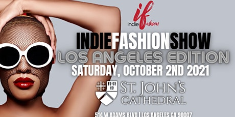 Indie Fashion Show Los Angeles Edition tickets
