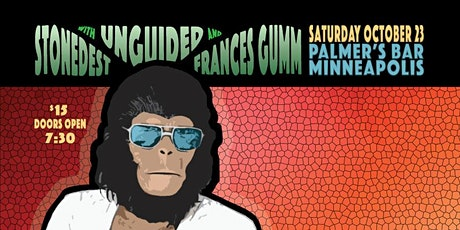 The Stonedest, Unguided and Frances Gumm tickets