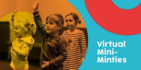 Virtual Mini-Minties: October 2021 tickets