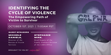 EmpowHer Sisterhood: Identifying the Cycle of Violence tickets
