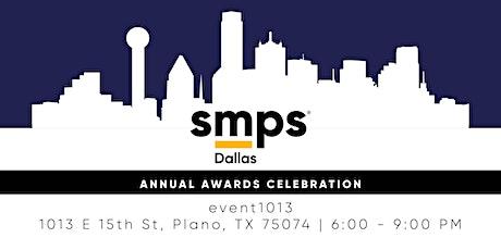SMPS Dallas Awards Celebration tickets