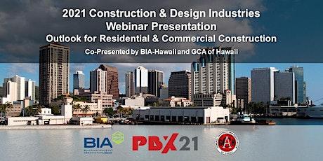 2021 Construction & Design Industries Webinar Presentation tickets