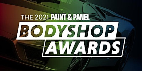 THE 2021 PAINT & PANEL BODYSHOP AWARDS tickets
