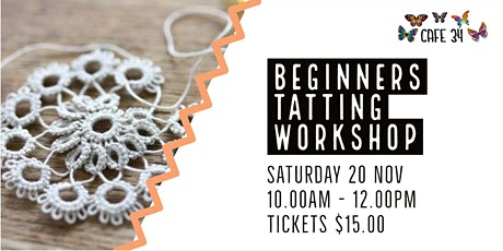 Beginners Tatting Workshop   Cafe 34 tickets
