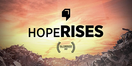 HOPE RISES - Film Premiere and Fundraiser tickets