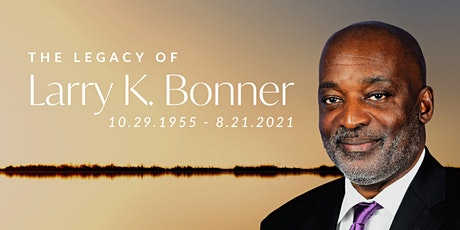 The Legacy of Larry K. Bonner tickets