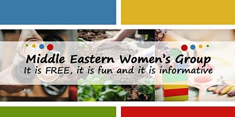 Middle Eastern Women's Group (Mondays 10am to 12pm) Start date: 18 October tickets