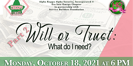 Will or Trust:  What do I need? Part 2 tickets