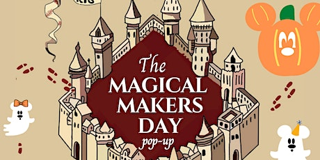 The Magical Makers Pop-Up tickets