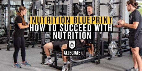 The Nutrition Blueprint: How to Succeed with Nutrition tickets