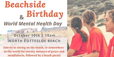 Beachside Birthday & World Mental Health Day tickets