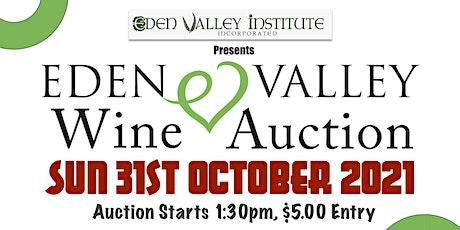 Eden Valley Institute Wine Auction 2021 tickets