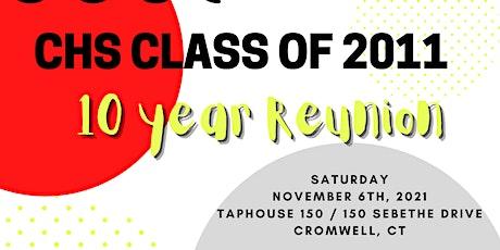 Cromwell High School Class of 2011 10-Year Reunion tickets
