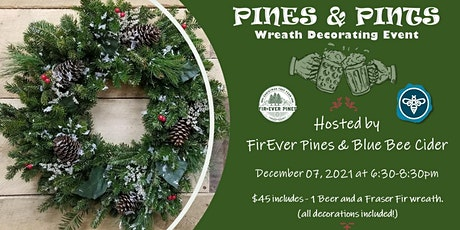Pines & Pints - Wreath Decorating Event at Blue Bee Cider tickets