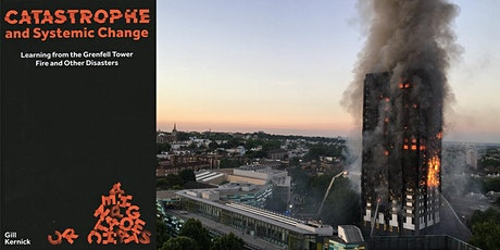 Grenfell: Catastrophe and Systemic Change tickets