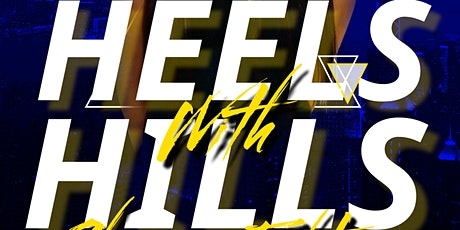 Heels W/ Hills Chicago Edition Hosted By Walking Queens Dance Workshop tickets