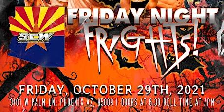 Sonoran Championship Wrestling presents: Friday Night Frights! tickets