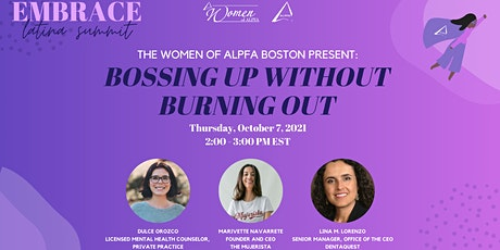 Embrace, Latina Summit 2021 ‣ Bossing Up Without Burning Out tickets