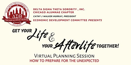 Get Your  Life and Afterlife Together:  How to Prepare for the Unexpected tickets
