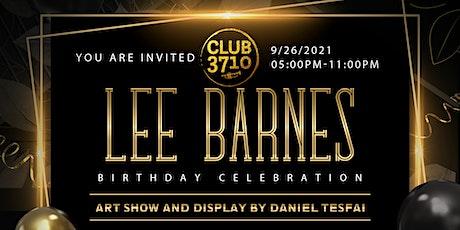 LEE BARNES BIRTHDAY CELEBRATION- Special Event- September 26,2021 tickets