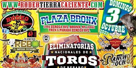 ELIMINATORIAS NACIONALES DE TOROS DE REPARO NEW YORK entradas