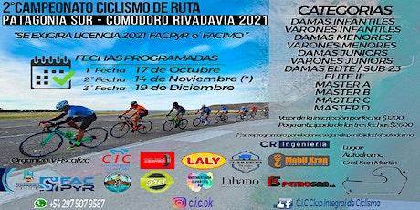"""2° Campeonato de  Ciclismo de Ruta """"PATAGONIA SUR"""" Comodoro Rivadavia-2021 entradas"""