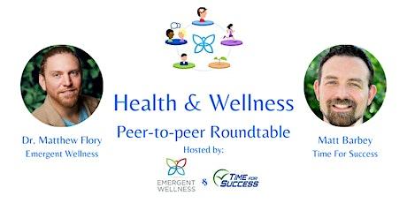Emergent Wellness Roundtable tickets