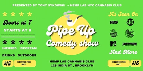 Pipe Up Comedy: Stand-Up Show in Greenpoint [SATURDAY OCTOBER 9] tickets