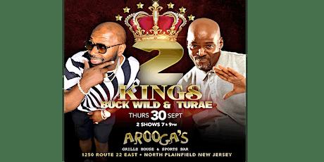 Buck Wild & Turae 2 Kings Comedy Show tickets