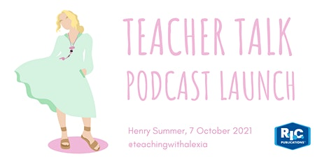 Teacher Talk Podcast Launch tickets