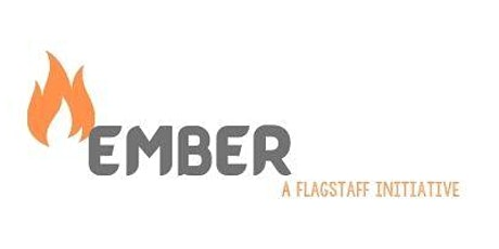 EMBER - Flagstaff's Bushfire Prevention Discussion (Session #2) tickets