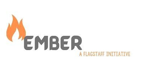 EMBER - Flagstaff's Bushfire Prevention Discussion (Session #3) tickets