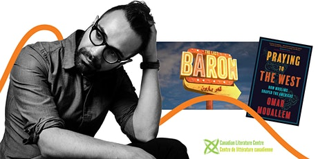 LitFest Presents: Praying to the West & The Last Baron tickets