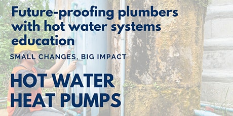 Future-proofing plumbers with hot water systems education tickets