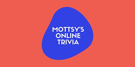 Mottsy's Awesome Online Trivia (Wednesday September 29) tickets