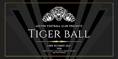 Loxton Football Club presents TIGER BALL tickets