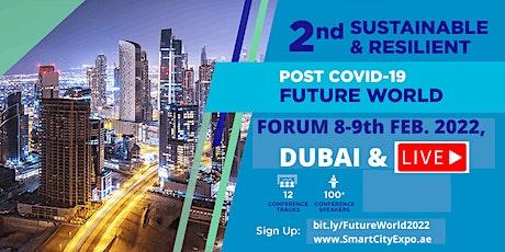 2nd International Sustainable & Resilient Future World Forum 2022, Dubai tickets