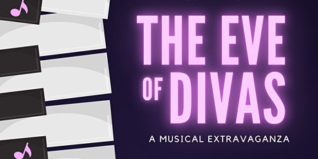 The Eve of Divas: A Musical Extravaganza tickets