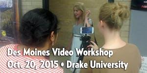 Des Moines Video Workshop
