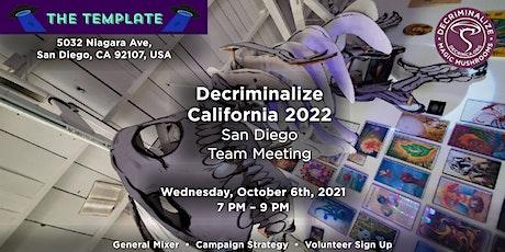 San Diego Team Meeting – Decriminalize California tickets