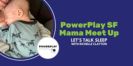 Mama Meet Up with Baby Sleep Expert | October 7th tickets